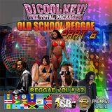 DJ Cool Kev - Reggae Vol. 42: Old School Reggae Pt. 6