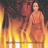Magic Freestyle Classic Remix