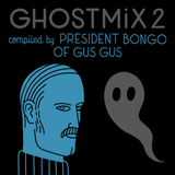 Ghost Mix No.2 - Gus Gus