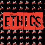 Episode 38 - Ethics