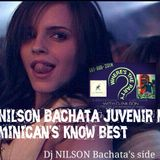 Dj Nilson Bachata Juvenir Mix ( Dominican's know best )