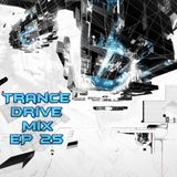 Trance Drive Mix Episode 025