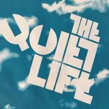 The Quiet Life - Episode #2