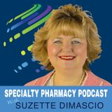 Ep. 72 - Home Infusion Opportunities and Challenges in Specialty Pharmacy