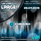 'Avin It Large Volume 1 - Cherish - Vibe FM UK Radio - 25.09.2015