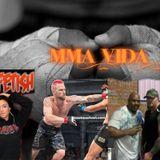 MMA VIDA April 30th Show