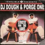 The Audio Franchise - DJ Dough Porge One - Strictly for the ladies mix cd