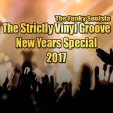 The Strictly Vinyl Groove New Years Special 2017