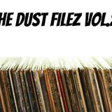The Dust Filez Vol.2