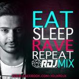 Eat Sleep Rave Repeat - (RDJ Mix) #02