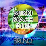 Dj Bruno - Nikki Beach Deep Vol.1