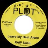 Leave My Beat Alone (Soul/Funk/Beats)