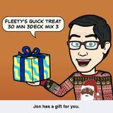FLEETY'S 30 MINUTE QUICK TREAT 3 DECK MIX 3 20-12-15 MP3