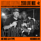 Joe Nice b2b N-Type - Live Series 2018