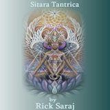 SITARA TANTRICA ( by Rick Saraj)