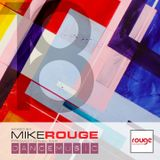MIKE ROUGE - DANCE MUSIC (MAY 2018)