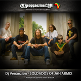 Dj Venanzion - Soldados of Jah ArMix