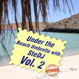 Under the Beach Umbrella with SteDJ Vol.2