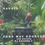 Calvin Harris Funk Wav Bounces Vol. 1 (The Mixtape)- DJ Sovern-T