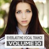 Everlasting Vocal Trance Volume 10