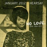 HEARSAY JANUARY 2012 MIX: no love.
