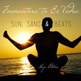 Formentera to Es Vedra (Sun, Sand & Beats: Ibiza Edition)