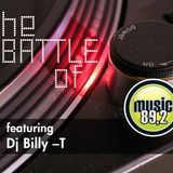 The Battle Of Djs feat. Billy T (Music 89.2)