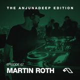 The Anjunadeep Edition 67 With Martin Roth