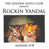 The Golden Souls Club Presents Rockin Vandal