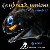 DAYBREAK SESSIONS EPISODE #5