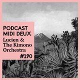 Podcast #190 - Lucien & The Kimono Orchestra