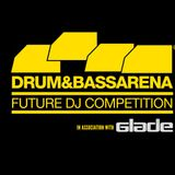 DJ Danny Intro - D&BTV x Glade Festival Future DJ Competition Mix - Friday 13th April 2012