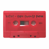 Keljet - Tape Twenty Three