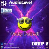 Deep 2 (Craig Dalzell Live @ AudioLevel 22/03/2019)