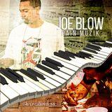 Joe Blow:Pain Muzik