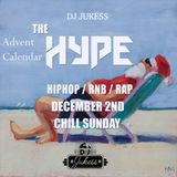 #TheAdventHype - Rap, Hip-Hop and R&B Mix - Day 2: Chill Sunday - Instagram: DJ_Jukess