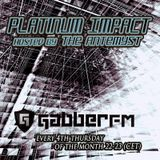 The Antemyst - Platinum Impact 52 (Gabber.fm) 22-08-2013