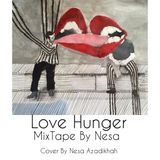 Love Hunger#1 With Nesa