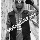 #MyRealTalkRadio Interviews DYME-A-DUZIN