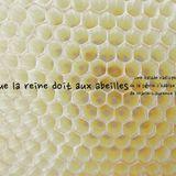 J'habite une ville - Québec - Ce que la reine doit aux abeilles