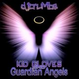 Kid Gloves & Guardian Angels