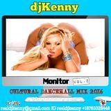 DJ KENNY MONITOR VOL. 2 CULTURAL DANCEHALL MIX NOV 2016