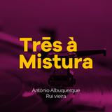 3 À MISTURA CONVIDA LUÍS FILIPE - EMISSÃO 12 JANEIRO'20
