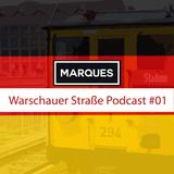 Warschauer Straße Podcast #01