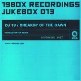 DJ 19 - Breakin' Of The Dawn (Southmind Edit)