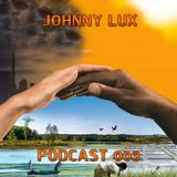 Johnny Lux - Podcast 003