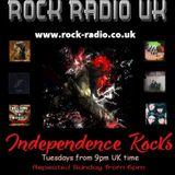 Independence Rocks w Rock radio UK 7th May 2019
