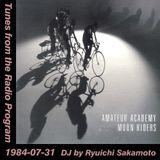 Tunes from the Radio Program, DJ by Ryuichi Sakamoto, 1984-07-31 (2019 Compile)