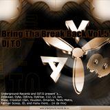 DJT.O - BRING THE BREAK BACK Vol.5 2004