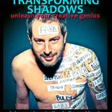 Jamie Catto - Transforming Shadows - The Lighthouse